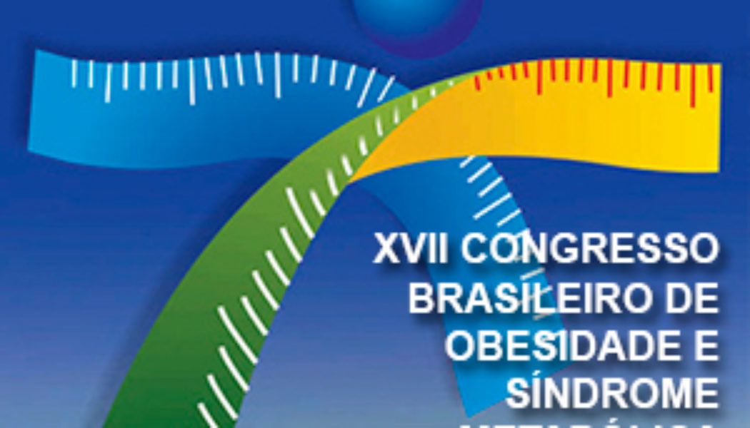 XVII Congresso Brasileiro de Obesidade e Síndrome Metabólica