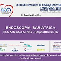Capítulo da SBCBM do Rio de Janeiro promove 6a Reunião Científica sobre Endoscopia Bariátrica.