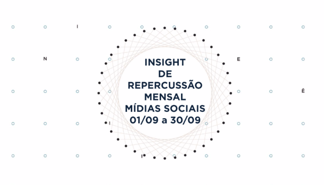 Insight de Repercussão Mensal – 1/09 a 30/09