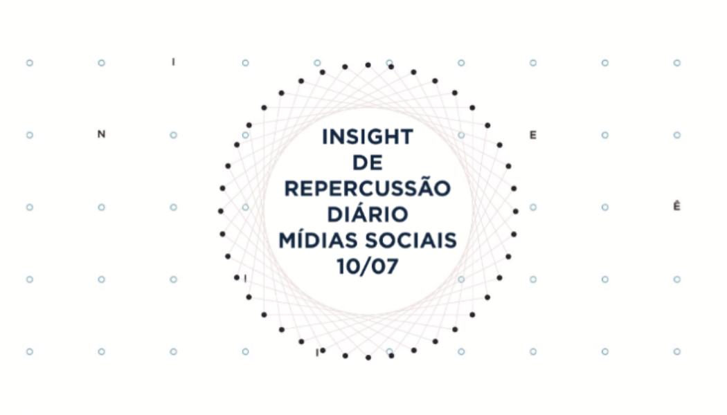 Insight de Repercussão Diário – SBCBM – 10.07