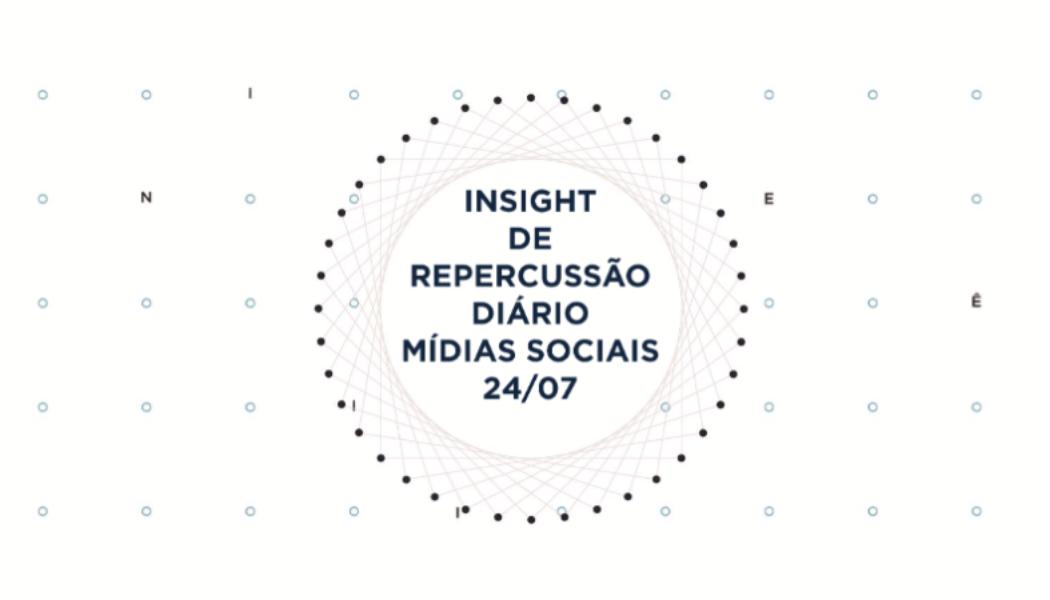 Insight de Repercussão Diário – SBCBM – 24.07