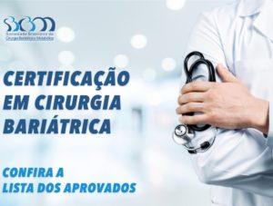 Confira os aprovados na prova de Atuação em Cirurgia Bariátrica