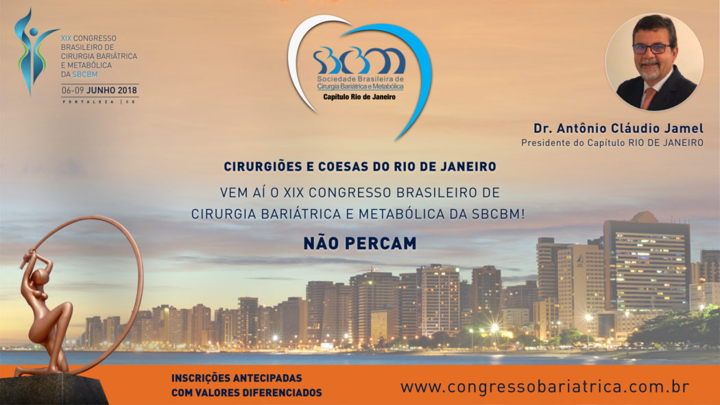 CONVITE PARA O XIX CONGRESSO DA SBCBM – Dr. Antônio Cláudio Jamel – Presidente do Capítulo RIO DE JANEIRO