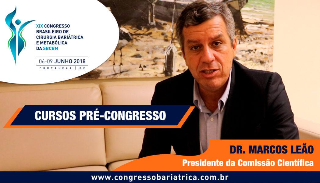 Dr. Marcos Leão fala sobre os Cursos Pré-Congresso do XIX Congresso da SBCBM