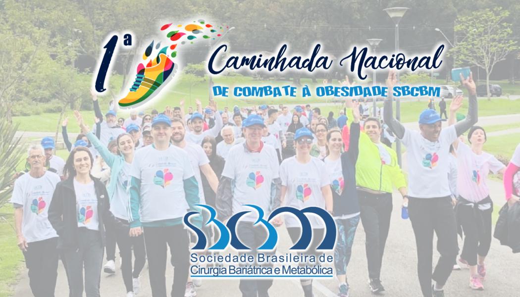 1a Caminhada Nacional de Combate à Obesidade da SBCBM