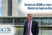 Vídeo – Diretoria da SBCBM se reúne com Ministro da Saúde