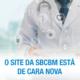 O site da SBCBM está de cara nova
