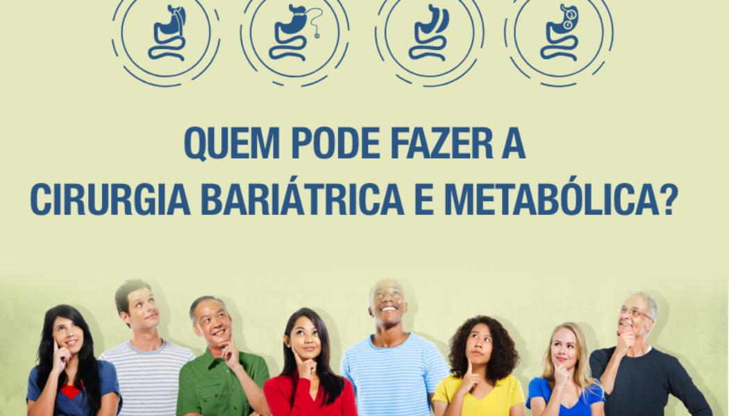 Quem pode fazer a cirurgia bariátrica e metabólica?