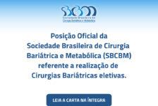 Posição Oficial da Sociedade Brasileira de Cirurgia Bariátrica e Metabólica (SBCBM) referente a realização de cirurgias bariátricas eletivas