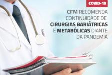 CFM recomenda continuidade de cirurgias bariátricas e metabólicas diante da pandemia