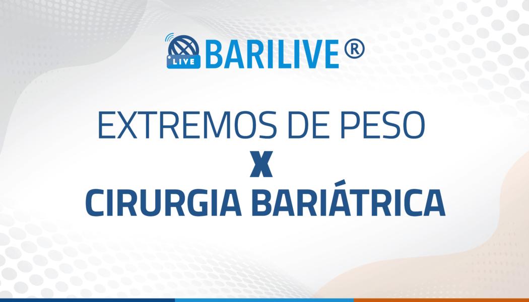 Barilive – Cirurgia bariátrica em extremos de peso