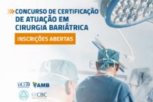Inscrição para Concurso de Certificação de Atuação em Cirurgia Bariátrica termina em 15 de setembro