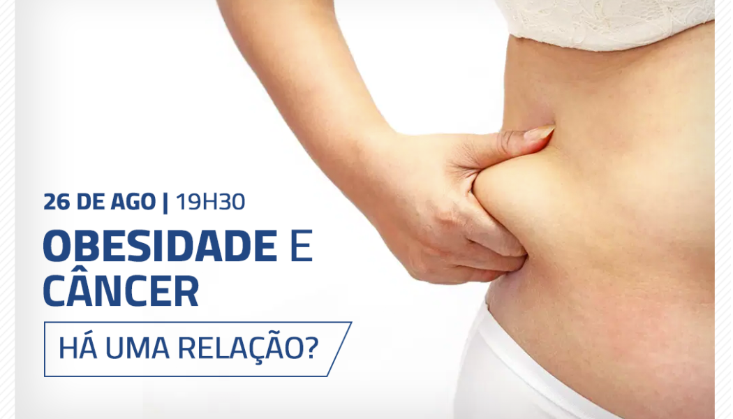 SBCBM & Santa Casa de São Paulo – Obesidade e câncer: há uma relação?