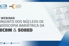 1º Webinar Conjunto dos Núcleos de Endoscopia Bariátrica