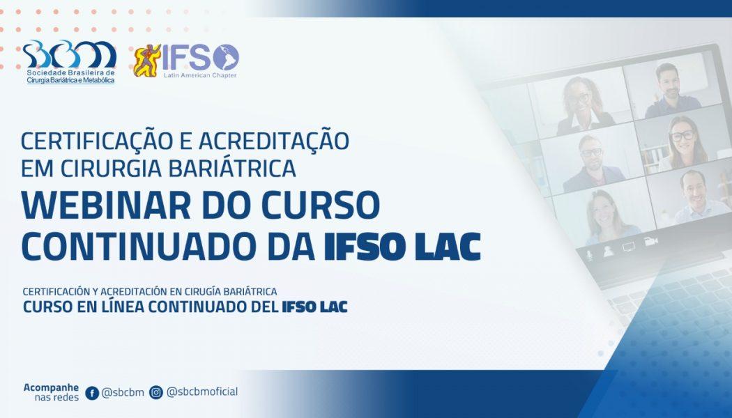 Curso continuado da IFSO LAC aborda a importância da Certificação e Acreditação em Cirurgia Bariátrica