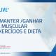 Barilive – Como manter e ganhar massa muscular com exercícios e dieta