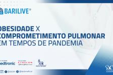 Barilive – Obesidade e comprometimento pulmonar em tempos de pandemia