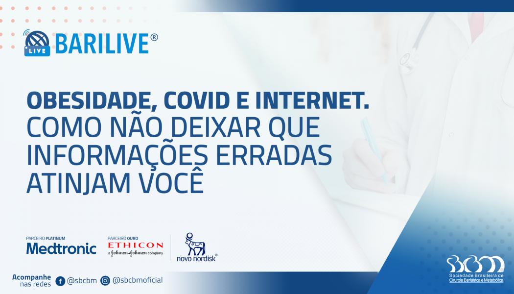 Barilive – Obesidade, COVID-19 e internet: como não deixar que informações erradas atinjam você