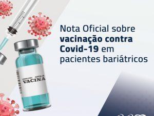 Nota oficial sobre a vacinação contra COVID-19 em pacientes bariátricos